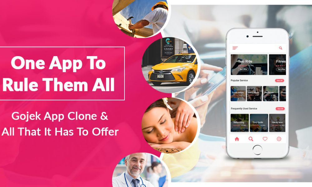 Gojek App Clone and All That It Has To Offer | Live Blogspot